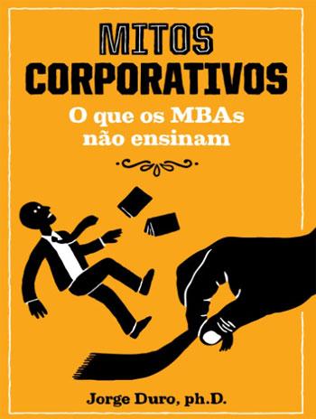 Livro Mitos Corporativos
